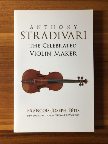 書籍紹介「ANTHONY STRADIVARI THE CELEBRATED VIOLIN MAKER」書評レビュー